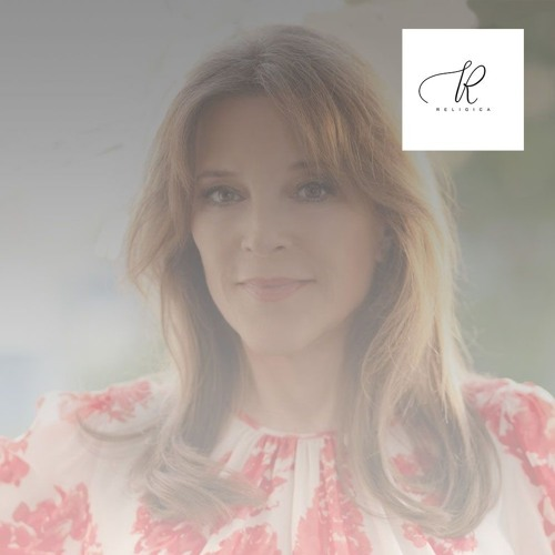 A Religica Podcast with Marianne Williamson