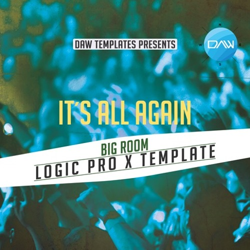 It´s all again Logic Pro X Template