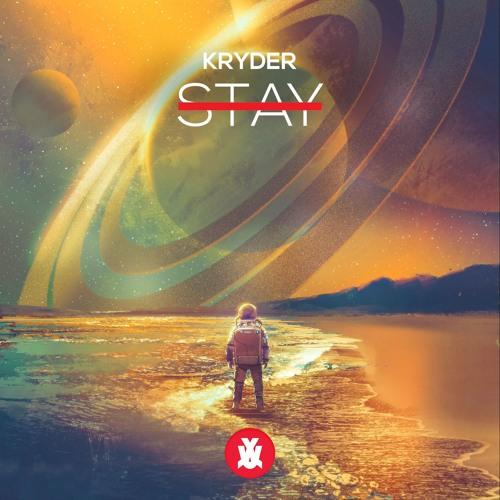 Exclusive: Kryder - STAY