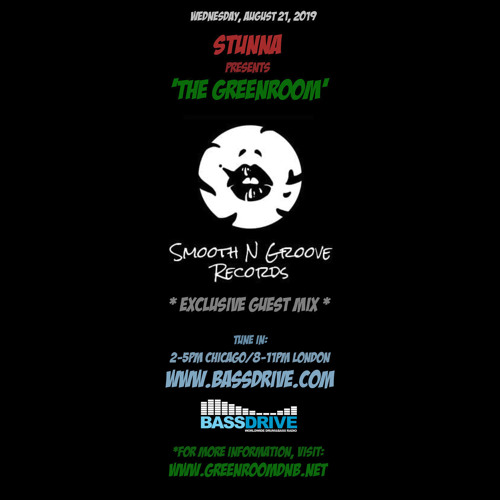 STUNNA — The Greenroom DNB Show (21.08.2019) Guest Mix by Smooth N Groove Records