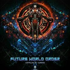 Keep Safe - V.A. Future World Order (Compilado por Chrono @ Trisulam Tribe)