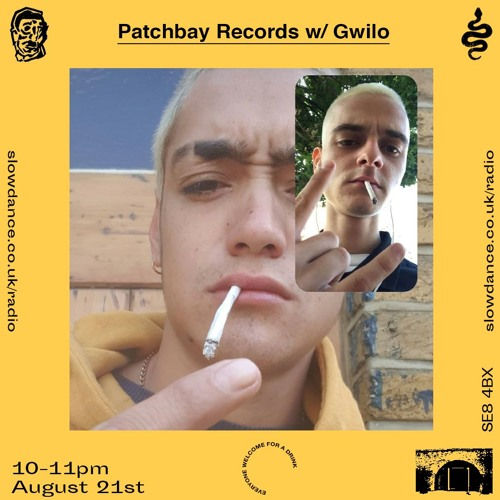 Patchbay W/ Gwilo - Slow Dance Radio - 21/8/19