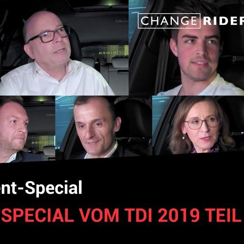#33 ChangeRider-Special vom  TDI 2019 Teil 1