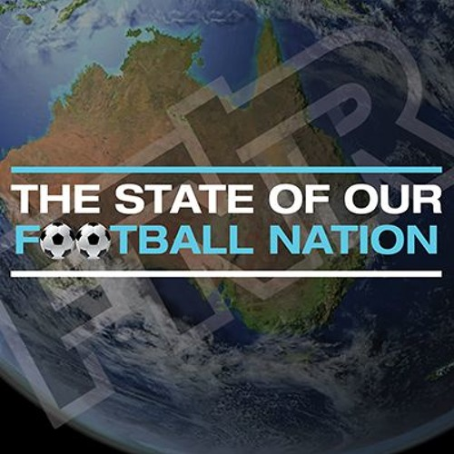 State of Our Football Nation - with Bonita Mersiades   22 August 2019   FNR Football Nation Radio