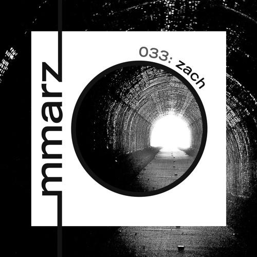 mmarz 033 | zach: tunneling