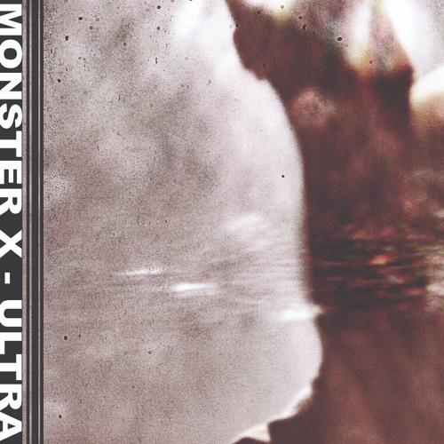 Monster X - Ultra (Exerpts)