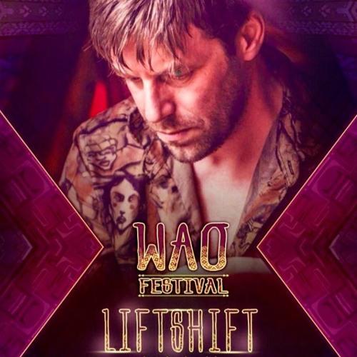 LiFTSHiFT LiVE @ WAO Festival 2019