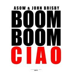 ASOW & John Brisby - Boom Boom Ciao