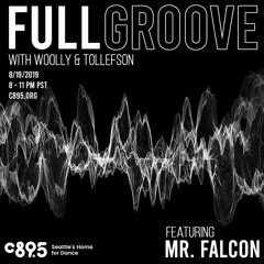 Mr. Falcon - Full Groove On C89.5 Guestmix