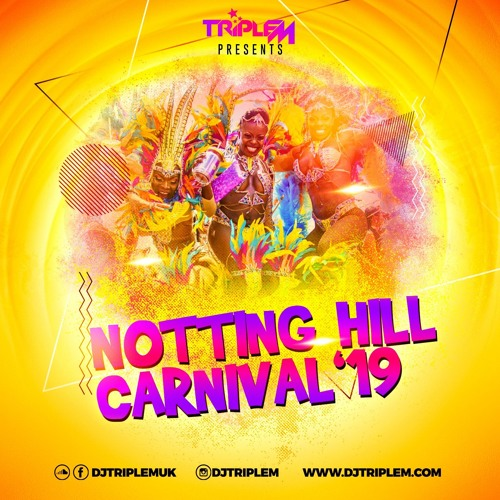 NOTTING HILL CARNIVAL 2019 MIX