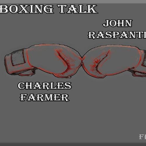 8.21.19 Audio Real Boxing Talk