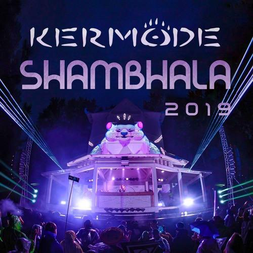 Kermode - Shambhala 2019 Mix - Pagoda