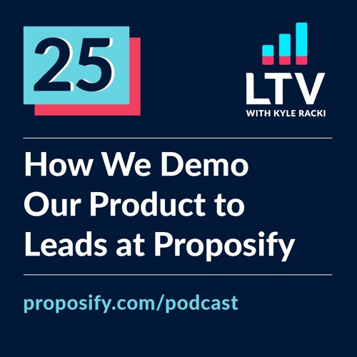 How We Demo Our Product to Leads at Proposify | Ep 25