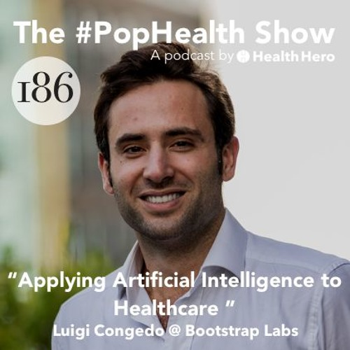 Luigi Congedo @ Bootstrap Labs - Applying Artificial Intelligence to Healthcare