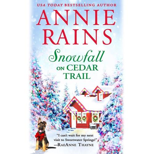 SNOWFALL ON CEDAR TRAIL by Annie Rains Read by Michelle Ferguson and Aaron Abano - Audiobook Excerpt