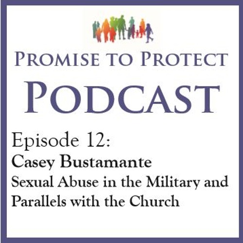 Sexual Abuse in the Military and Parallels with the Church
