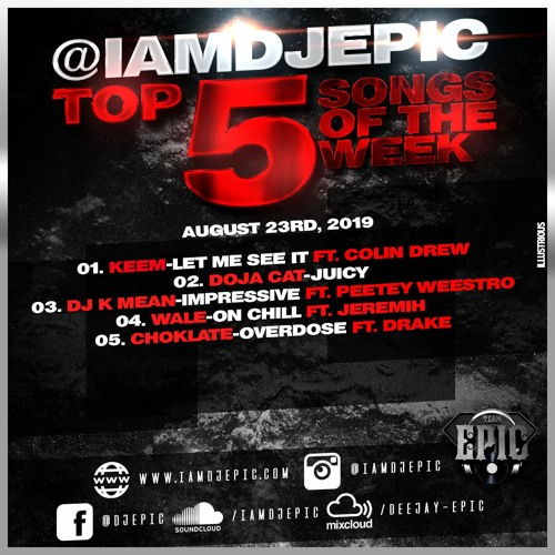 @iamdjepic Top 5 August 23, 2019