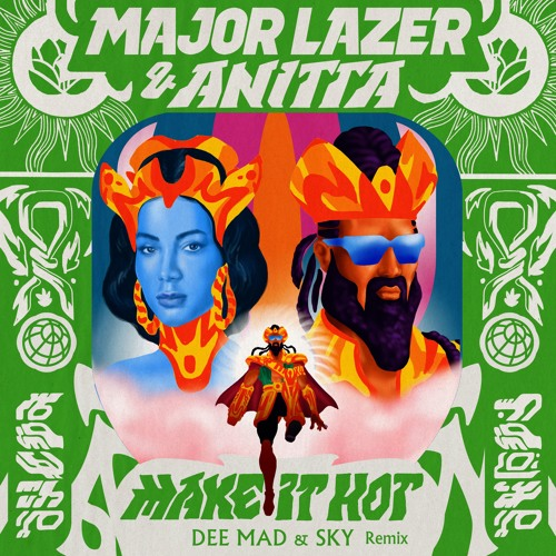 Major Lazer - Make It Hot (Dee Mad & Sky Remix)