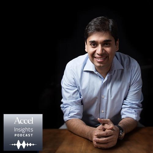 INSIGHTS #36 Naveen Tewari on building InMobi as a global leader in mobile advertising