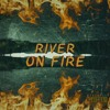 Download River On Fire [Prod. By Sosa 808] Mp3