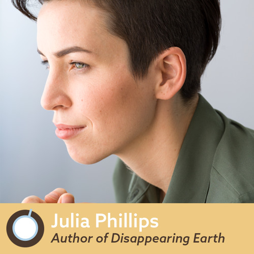 Friday Morning Coffee: Julia Phillips, Author of Disappearing Earth