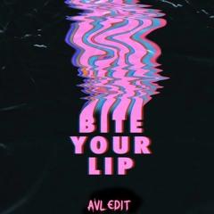 Moody Good - Bite Your Lip (AVL Edit)