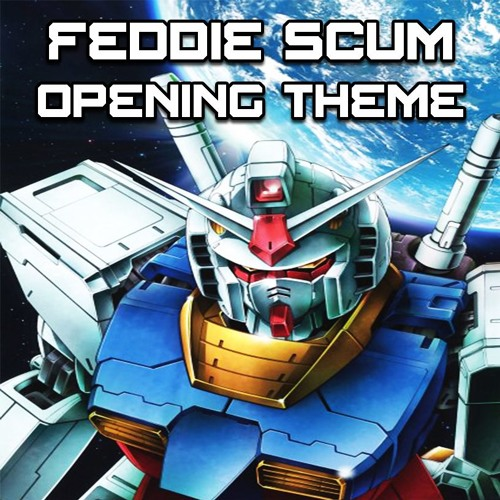 Fight Your Foes - Feddie Scum: A Gundam RPG Podcast