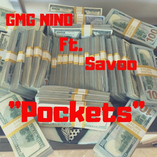 GMG Nino Ft. Savoo-Pockets