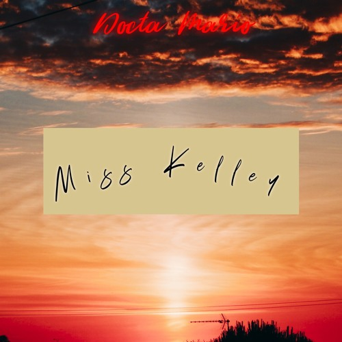 Miss Kelley (prod. Urban Nerd Beats)
