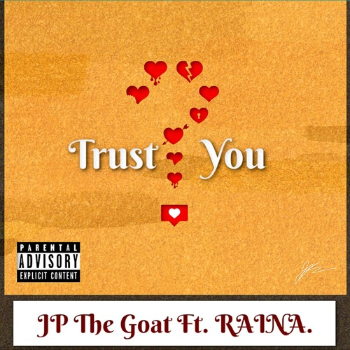 Trust You Ft. RAINA. (Prod. Novmber)