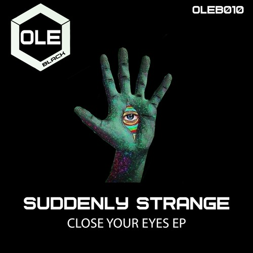 Suddenly Strange - Close Your Eyes (Original Mix)