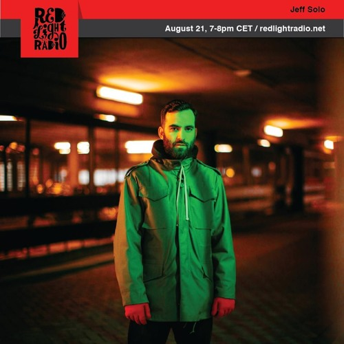 Jeff Solo | Red Light Radio - 21st August 2019