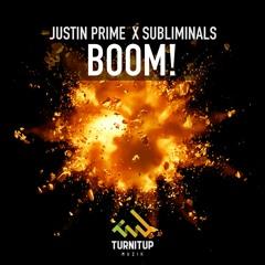 Justin Prime x Subliminals - Boom! 💥