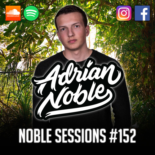 Afrobeat Mix 2019 | Noble Sessions #152 by Adrian Noble