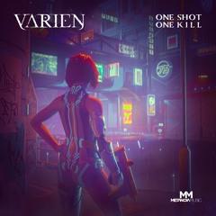 Varien - One Shot, One Kill