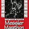 [PDF] DOWNLOAD The Year-Round Messier Marathon Field Guide With Complete Maps  Charts and Tips to Gu