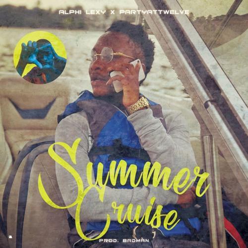 Alphi Lexy X PartyAtTwelve - Summercruise