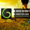 ANDY GROOVE - DRIVE TECHNO TRAILER EPIC SPORT | ROYALTY FREE MUSIC | NO COPYRIGHT