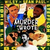 Download Wiley, Sean Paul, Stefflon Don -Boasty ft. Idris Elba (Murder He Wrote Remix) [Sammy Virji/Rinse FM] Mp3