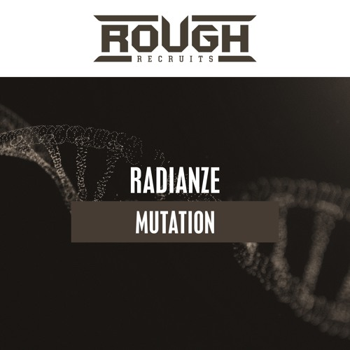 Radianze - Mutation (OUT NOW)