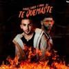 Manuel Turizo, Anuel AA - Te Quemaste (ROYRF Extended) [FREE DOWNLOAD] Portada del disco