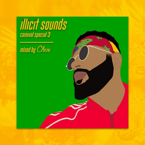 Illicit Sounds | Carnival Special 3