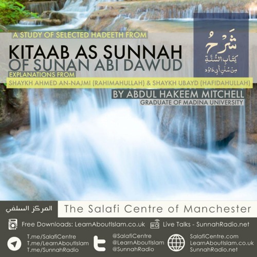 1 - Kitaab As-Sunnah of Sunan Abi Dawood - Abdulhakim Mitchell   Manchester