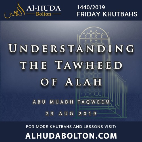 Khutbah: Understanding the Tawheed of Allah