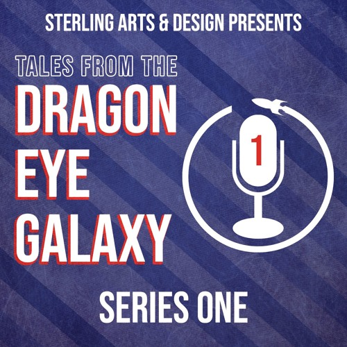 Tales From The Dragon Eye Galaxy - Episode 1