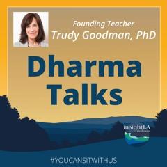 Trudy Goodman: Dharma Talks
