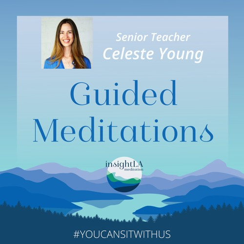Celeste Young: Guided Meditations.