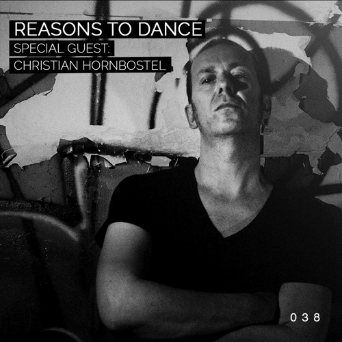 Reasons To Dance with Christian Hornbostel - Episode 38