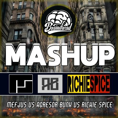 Mefjus VS Agressor Bunx & Richie Spice - Marijuana (BRAINDREAD MASHUP) [FREE DOWNLOAD]