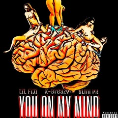 You On My Mind ft K-bre3zy & Slim PR Prod. Myles Jacob